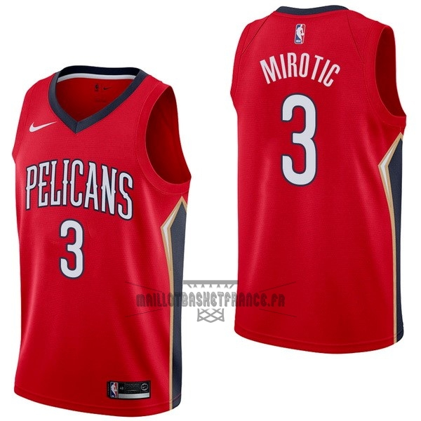 Meilleur Maillot NBA Nike New Orleans Pelicans NO.3 Nikola Mirotic Rouge Statement